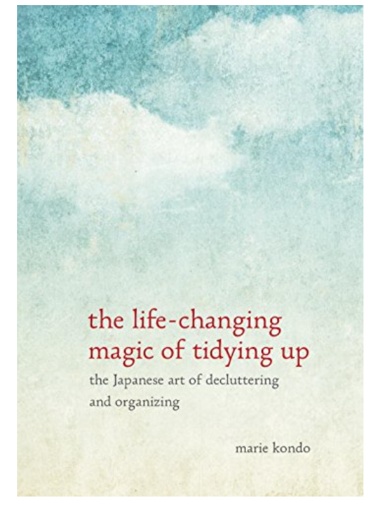 The Life-Changing Magic of Tidying Up Marie Kondo TueNight.com